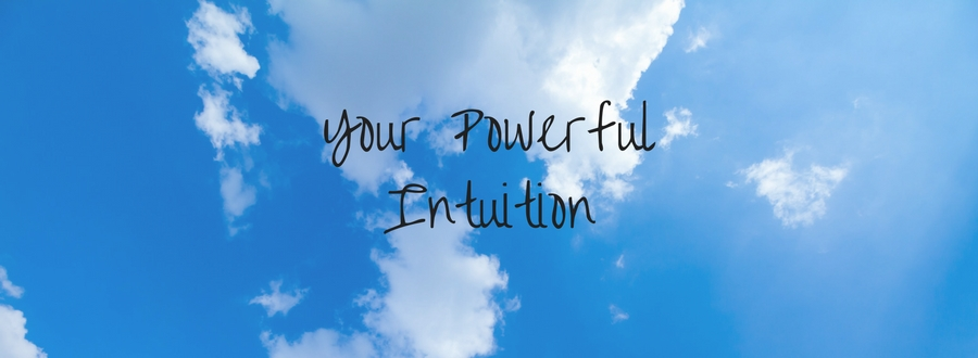 Freedom from Stuck, Your Powerful Intuition
